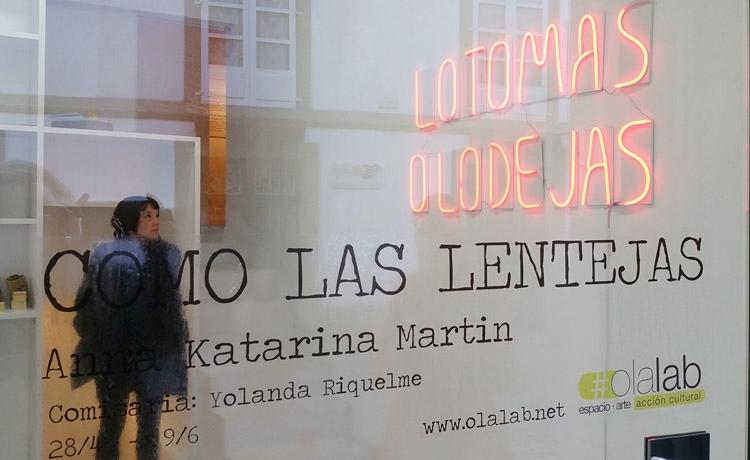 Anna Katarina Martin | Como las Lentejas | Olalab Acción Cultural | Arte a un Click